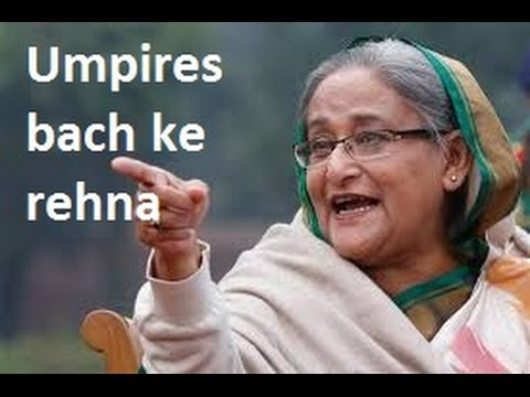 India won against Bangladesh due to umpires says Bangladesh PM