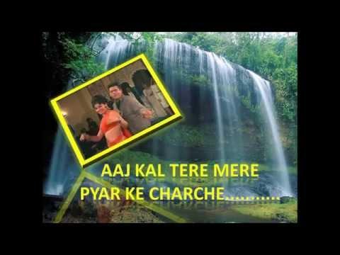 Aaj Kal Tere Mere Pyar Ke charche | Brahmachari