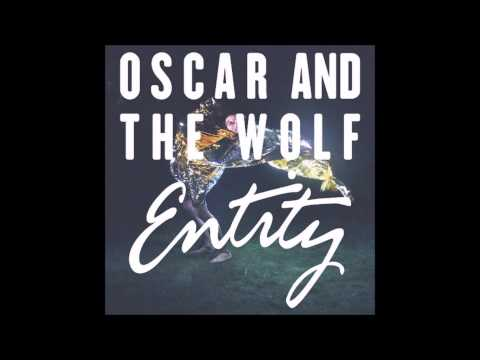 Oscar and the Wolf - Somebody wants you