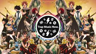 FAIRY TAIL Theme (Trap Remix) [ANIME]