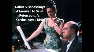 Galina Vishnevskaya: Songs of Mikhail Glinka