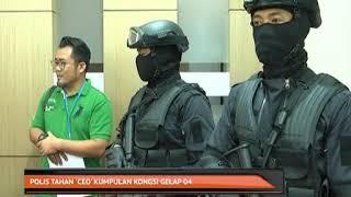 Polis tahan 'CEO' kumpulan Kongsi Gelap 04