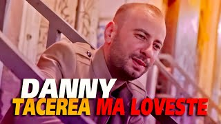 Danny - Tacerea ma loveste (Official Video 2019)