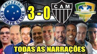 Todas as narrações - Cruzeiro 3 x 0 Atlético-MG / Copa do Brasil 2019
