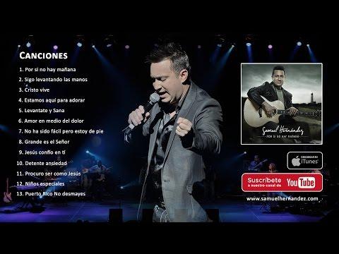 Samuel Hernández Por si no hay Mañana Album Completo