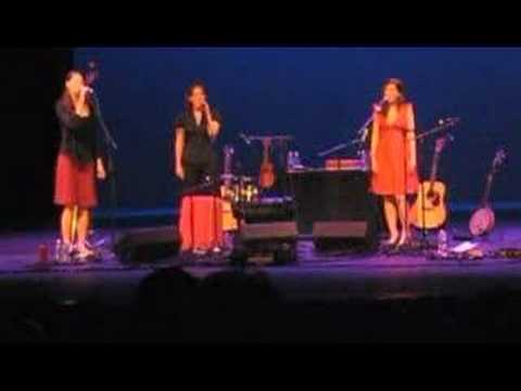 "The Wailin' Jennys - ""Bring Me Little Water Sylvie"""