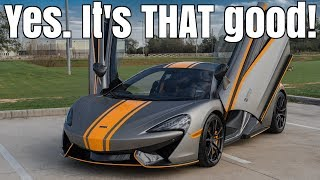 The McLaren 570S is the PERFECT BUDGET SUPERCAR!