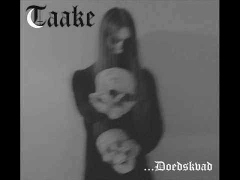 Taake - Hordaland Doedskvad Part IV