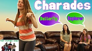 Charades With The Family / That YouTub3 Family