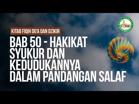 BAB 50 - Hakikat Syukur dan Kedudukannya Dalam Pandangan Salaf - Ustadz Ahmad Zainuddin Al-Banjary