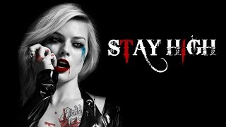 Download Lagu Harley Quinn - Stay High Gratis STAFABAND
