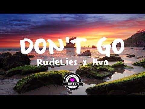 RudeLies & Ava - Don't Go