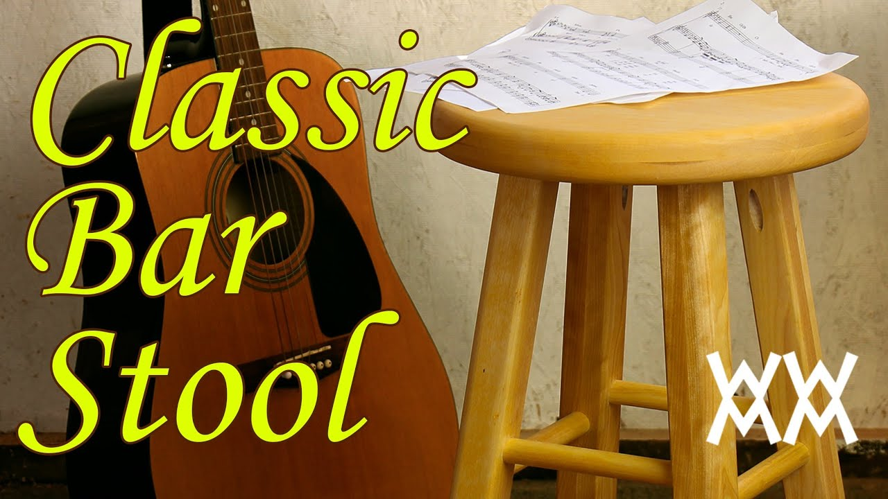 Make A Classic Wooden Bar Stool Its Great Guitar