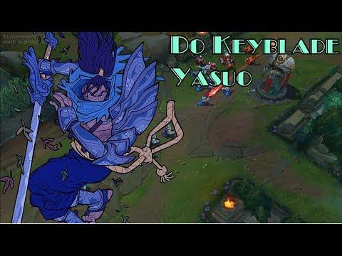 Yasuo dùng combo keyblade bán hành team bạn