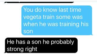 Cabba can't find vegeta (Texting)