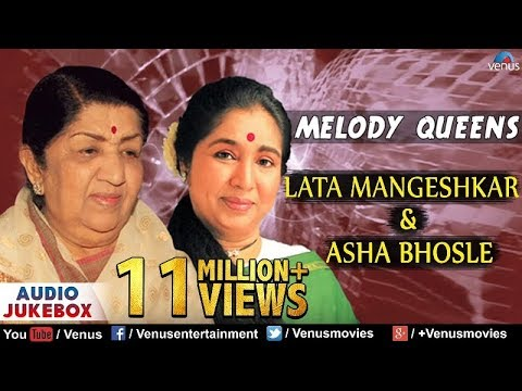 Lata Mangeshkar & Asha Bhosle - Melody Queens | Best Bollywood Hindi Songs - Audio Jukebox