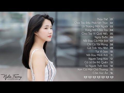 Những Ca Khúc Nhạc Trẻ Hay Nhất 2018 - 30 Bài Hát Nhạc Trẻ Tâm Trạng Buồn Không Nói Nên Lời 2018 thumbnail