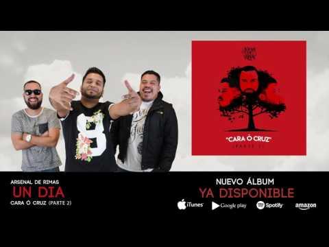 Arsenal de Rimas - Un Día ft. Meny Méndez (Cara o Cruz II)