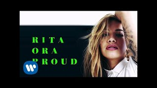 Rita Ora - Proud (Official Audio)