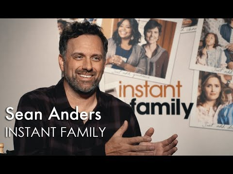 INSTANT FAMILY Interview: Sean Anders