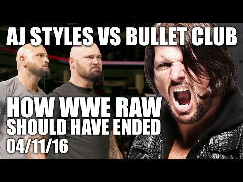 'AJ Styles vs The Bullet Club' | How WWE RAW Should Have Ended - 04/11/16
