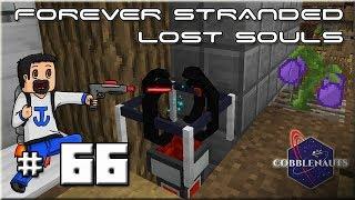 Forever Stranded Lost Souls - Ep 66 : Le maître du temps !