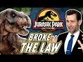 Laws Broken: Jurassic Park