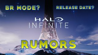 HALO INFINITE- HALO 6 INFINITE RUMORS, RELEASE DATE? BR MODE? & MORE!