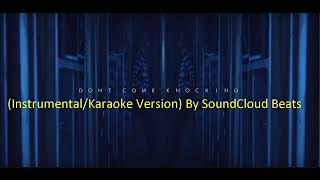 Upchurch Dont Come Knockin Instrumental Karaoke Version