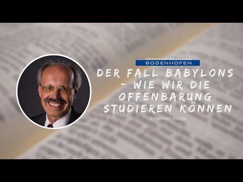 Johannes Kovar: Der Fall Babylons - Wie wir die Offenbarung studieren können  12012019