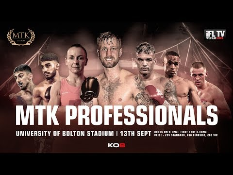 LIVE PROFESSIONAL BOXING! - MTK GLOBAL PRESENTS ... *MTK PROFESSIONALS* (FROM BOLTON)