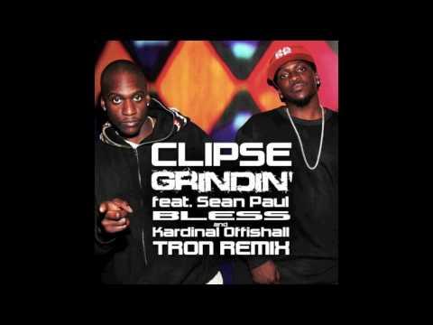 Clipse - Grindin' feat. Sean Paul, Bless & Kardinal Offishall (Tron Remix)