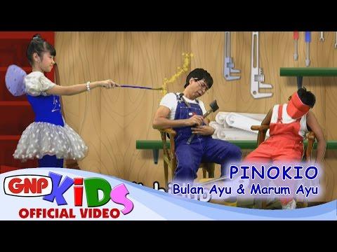 Pinokio - Marum Ayu & Bulan Ayu