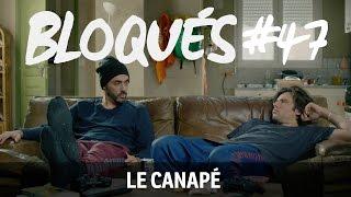 Bloqués #47 - Le canapé
