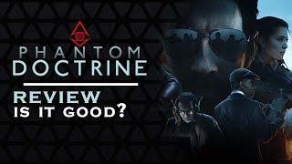 PHANTOM DOCTRINE - XCOM-Like Cold War REVIEW | Worth the buy? [2018]