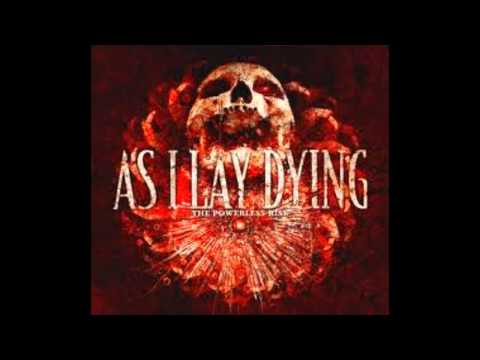 As I Lay Dying - The Blinding Of False Light