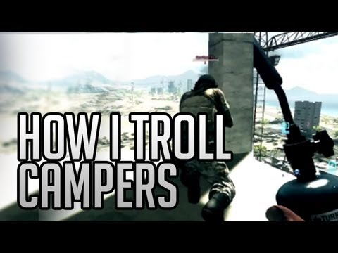 Battlefield 3 : How I troll campers!