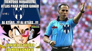 Memes del partido Atlas vs Monterrey Cuartos de Final Ida 1-2 1-2
