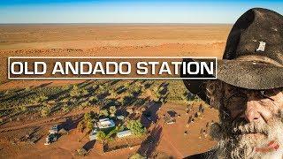 Old Andado Station Station | Walk Trough by Cobby | [2018] - ALLOFFROAD#146