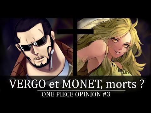 ONE PIECE OPINION : VERGO ET MONET ; MORTS ? thumbnail