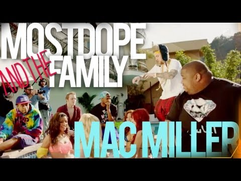 Mac Miller and The Most Dope Family (NEW MAC MILLER REALITY SHOW)