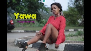 yawa 2   ( a must Watch)