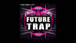 download lagu Function Loops - Future Trap gratis