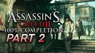 Assassin's Creed II (Ezio Collection) 100% Completion LP - #2 [Live Archive]