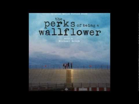 Michael Brook- Acid (The Perks of Being A Wallflower Score)