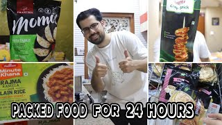 I Only Ate PACKED FOOD For 24 Hours ||