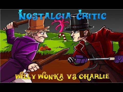 Nostalgia Critic: Willy Wonka vs. Charlie