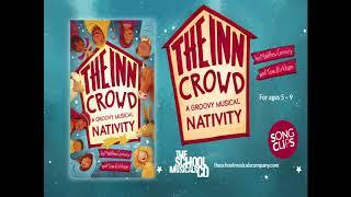 The Inn Crowd Nativity - Song Clips