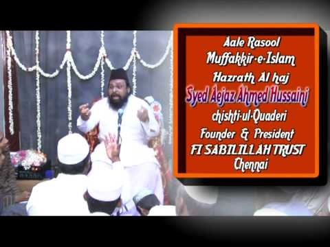 Mehafile Ghouse E Azam Part 2 2 By Aale-e-rasool Vali E Azam  Alhaj Syed Aejaz Ahmed Hussaini Silsil video