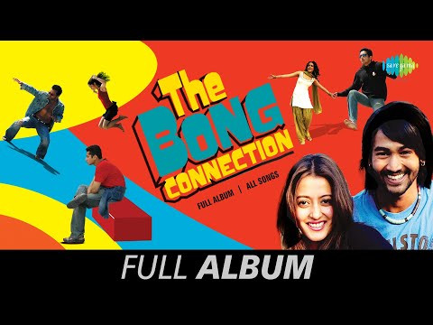 The Bong Connection - All Songs | Full Album | Majhi Re | The Bong Connection Blues | Sujan Majhi Re